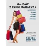 Majowe Wtorki Rabatowe w warszawskim Sadyba Best Mall