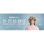 Targi Slow Fashion w Warszawie 21-22 marca 2015
