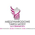 Międzynarodowe Targi Mody w Rzgowie 29-31 sierpnia 2014