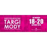 Międzynarodowe Targi Mody w Rzgowie 18-22 lutego 2015