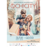Targi mody Och! City Warszawa 31 sierpnia - 2 września 2018
