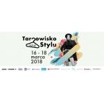 Targowisko Stylu w Warszawie 16-18 marca 2018