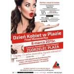 Dzień Kobiet w Zgorzelec Plaza 8 marca 2015