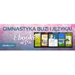 Ebookpoint: 45% zniżki na ebooki z kategorii Gimnastyka Buzi i Języka