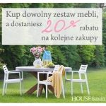 House & More: 20% rabatu na kolejne zakupy, na meble ogrodowe