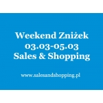 Weekend Zniżek z Sales & Shopping 03, 04, 05 marzec 2017