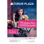 Wiosenna Noc Zakupów w Toruniu w centrum Plaza 12 kwietnia 2014