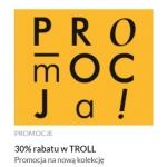Troll: 30% zniżki na nową kolekcję przy zakupie min 2 sztuk