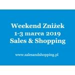 Weekend Zniżek z Sales & Shopping w dniach 1-3 marca 2019