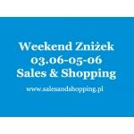 Weekend Zniżek z Sales & Shopping 3, 4, 5 czerwca 2016