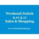 Weekend Zniżek z Sales & Shopping 3, 4, 5 listopada 2017
