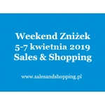 Weekend Zniżek z Sales & Shopping w dniach 5-7 kwietnia 2019