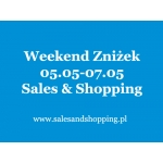 Weekend Zniżek z Sales & Shopping 5, 6, 7 maja 2017