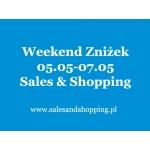 Weekend Zniżek z Sales & Shopping 5, 6, 7 maja 2017