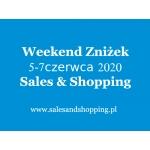 Weekend Zniżek z Sales & Shopping w dniach 5-7 czerwca 2020