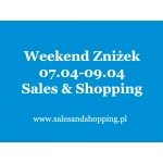Weekend Zniżek z Sales & Shopping 7, 8, 9 kwietnia 2017