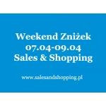 Weekend Zniżek z Sales & Shopping 7, 8, 9 kwietnia 2017