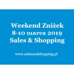 Weekend Zniżek z Sales & Shopping w dniach 8-10 marca 2019