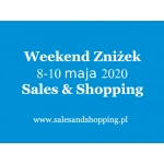 Weekend Zniżek z Sales & Shopping w dniach 8-9 maja 2020