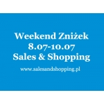Weekend Zniżek z Sales & Shopping 8, 9, 10 lipca 2016