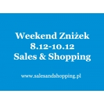 Przedświąteczny Weekend Zniżek z Sales & Shopping 8, 9, 10 grudnia 2017