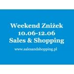 Weekend Zniżek z Sales & Shopping 10, 11, 12 czerwca 2016