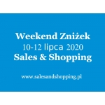 Weekend Zniżek z Sales & Shopping w dniach 10-12 lipca 2020