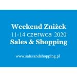 Długi Weekend Zniżek z Sales & Shopping w dniach 11-14 czerwca 2020