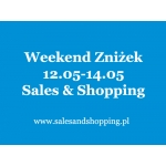 Weekend Zniżek z Sales & Shopping 12, 13, 14 maja 2017