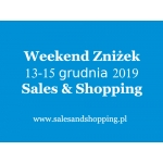 Weekend Zniżek z Sales & Shopping w dniach od 13 do 15 grudnia 2019