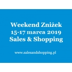 Weekend Zniżek z Sales & Shopping w dniach 15-17 marca 2019