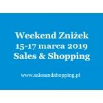 Weekend Zniżek z Sales & Shopping w dniach 15-17 marca 2019