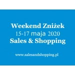 Weekend Zniżek z Sales & Shopping 15-17 maja 2020
