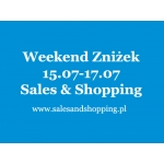 Weekend Zniżek z Sales & Shopping 15, 16, 17 lipca 2016