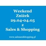 Majówkowy Weekend Zniżek z Sales & Shopping 29 kwietnia - 4 maja 2016