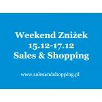 Przedświąteczny Weekend Zniżek z Sales & Shopping 15, 16, 17 grudnia 2017