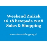 Weekend Zniżek z Sales & Shopping w dniach 16-18 listopada 2018