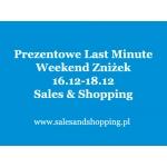 Weekend Zniżek z Sales & Shopping 16, 17, 18 grudnia 2016 - promocje oraz pomysły na prezent