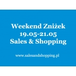 Weekend Zniżek z Sales & Shopping 19, 20, 21 maja 2017