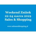 Weekend Zniżek z Sales & Shopping w dniach 22-24 marca 2019