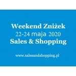 Weekend Zniżek z Sales & Shopping w dniach 22-24 maja 2020