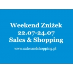 Weekend Zniżek z Sales & Shopping 22, 23, 24 lipca 2016
