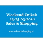 Weekend Zniżek z Sales & Shopping 23-25 marca 2018