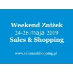 Weekend Zniżek z Sales & Shopping 31 maja - 1 czerwca 2019