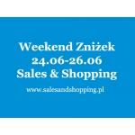 Weekend Zniżek z Sales & Shopping 24, 25 i 26 czerwca 2016