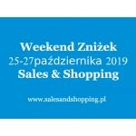 Weekend Zniżek z Sales & Shopping w dniach 25-27 października 2019