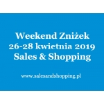 Weekend Zniżek z Sales & Shopping 26-28 kwietnia 2019