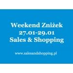 Weekend Zniżek z Sales & Shopping 27, 28, 29 stycznia 2017 - ostatnie dni wyprzedaży, Walentynkowe promocje