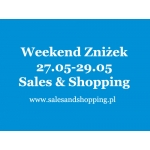Weekend Zniżek z Sales & Shopping 27, 28, 29 maja 2016