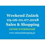 Letnie Wyprzedaże - Weekend Zniżek z Sales & Shopping w dniach 29 czerwca - 1 lipca 2018